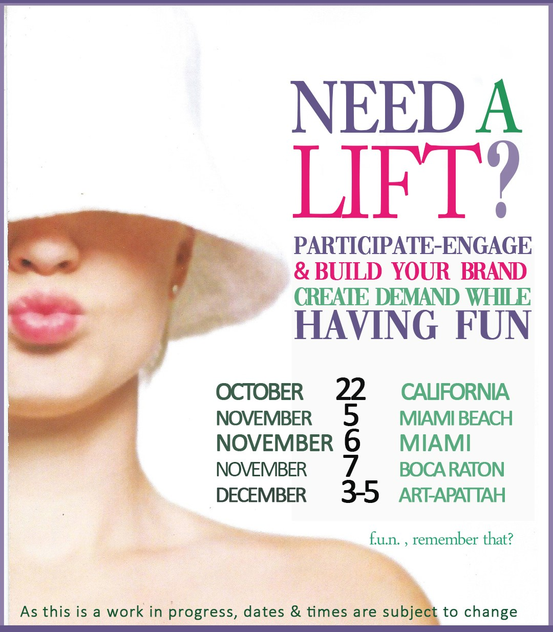 Need a Lift? PARTICIPATE-ENGAGE